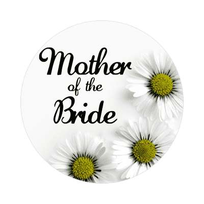 mother of the bride three yellow white flowers sticker