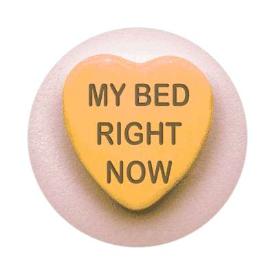 my bed right now valentines day heart candy sticker