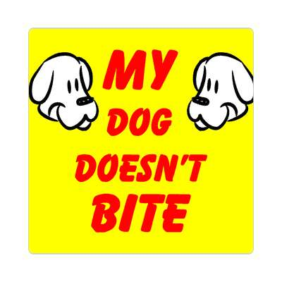 my dog doesnt bite cartoon dogs sticker