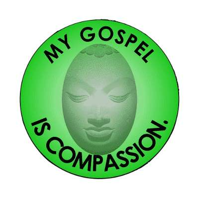 my gospel is compassion magnet