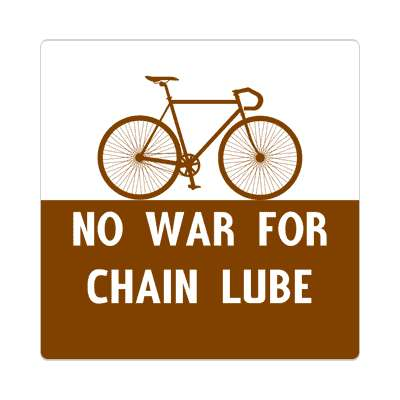 no war for chain lube silhouette bicycle sticker