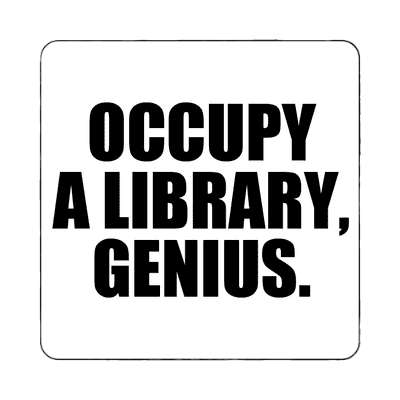occupy a library genius magnet