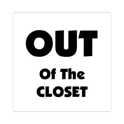 out of the closet sticker