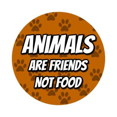 paw prints animals are friends not food brown sticker