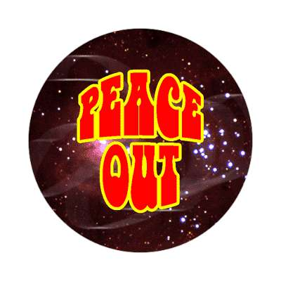 peace out hippy space sticker