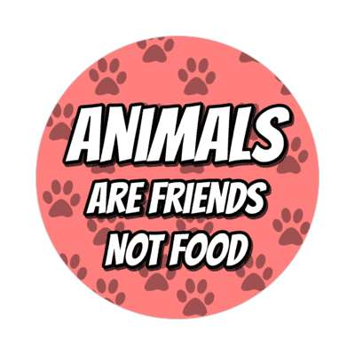 pink animals are friends not food paw prints sticker