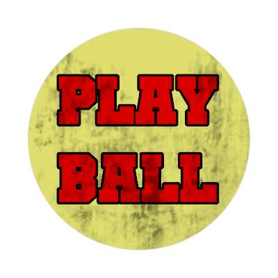 play ball retro vintage dirty sticker