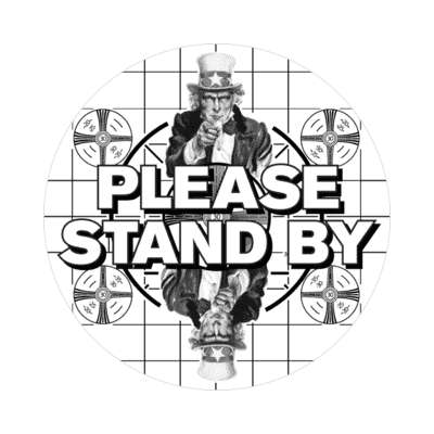 please stand by uncle sam sticker