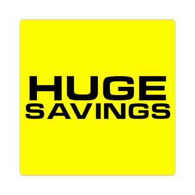 pricetag huge savings sticker