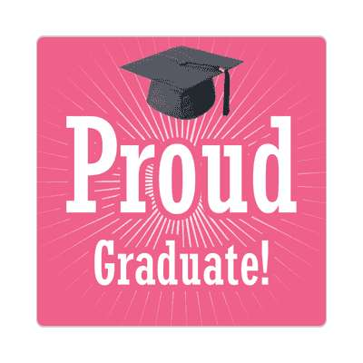 proud graduate rays graduation cap pink sticker