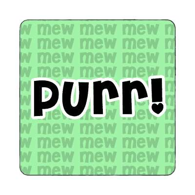 purr light green mew magnet