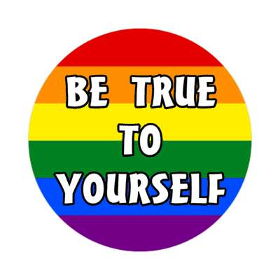 rainbow lgbt be true to yourself pride flag sticker