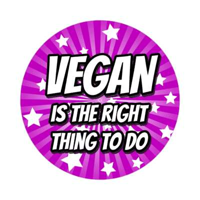 rays vegan is the right thing to do purple sticker