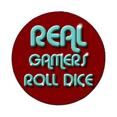 real gamers roll dice dnd dungeons and dragons magnet