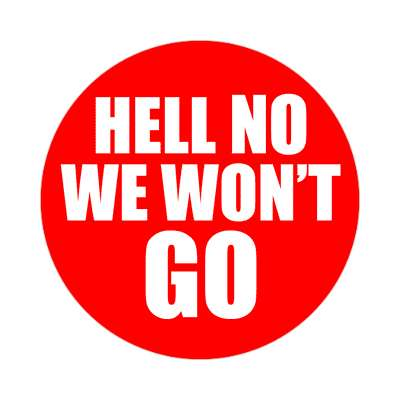 red hell no we wont go red sticker