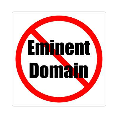 red slash no eminent domain sticker