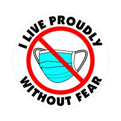 red slash no mask i live proudly without fear sticker