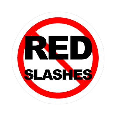 red slash no red slashes sticker
