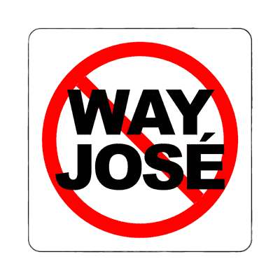 red slash no way jose magnet