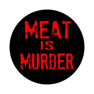 red stamped meat is murder sticker