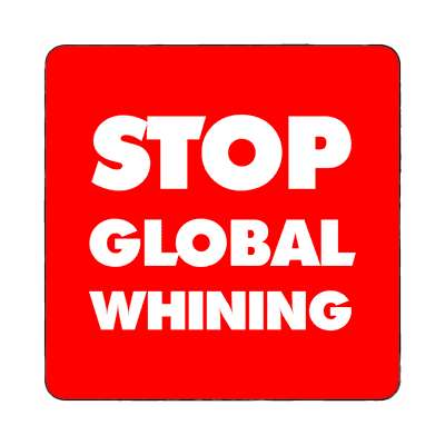 red stop global whining magnet