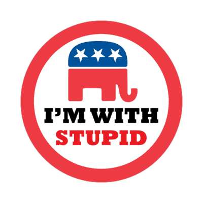 republican elephant im with stupid sticker