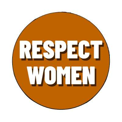 respect women brown magnet