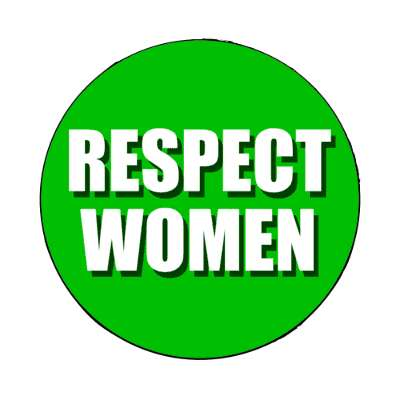respect women medium green magnet