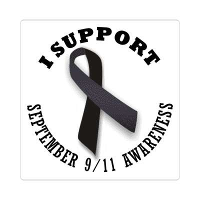 ribbon i support september 9 11 nine eleven awareness sticker