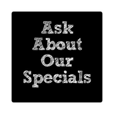 scribble ask about our specials black sticker