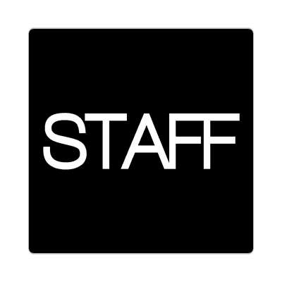 staff bold black sticker