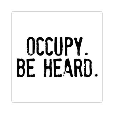 stamped occupy be heard sticker