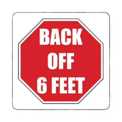 stopsign back off 6 ft magnet