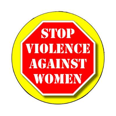 stopsign yellow stop violence against women magnet