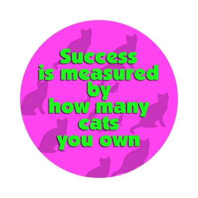 success is measured by how many cats you own purple cat silhouettes sticker