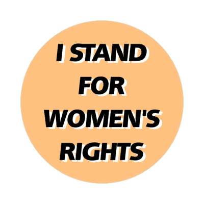tan i stand for womens rights sticker