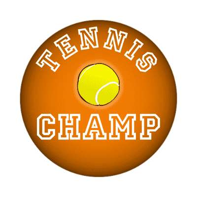 tennis champ sticker