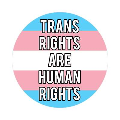 trans rights are human rights transgender pride flag sticker