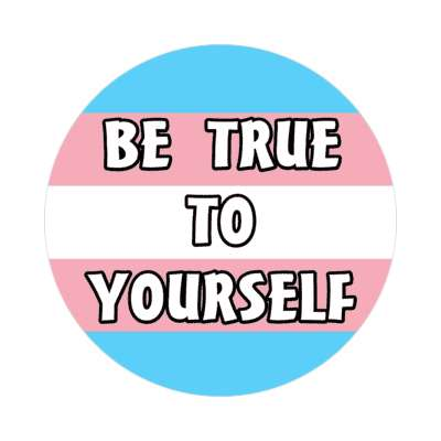 transgender pride flag trans be true to yourself sticker