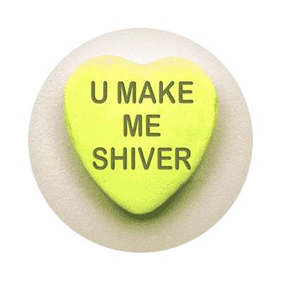 u make me shiver valentines day heart candy sticker