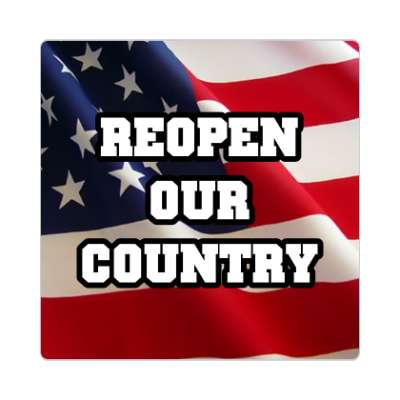 waving us flag reopen our country sticker