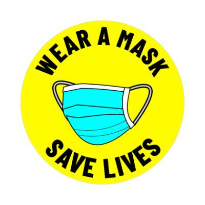 wear a mask save lives yellow bright sticker