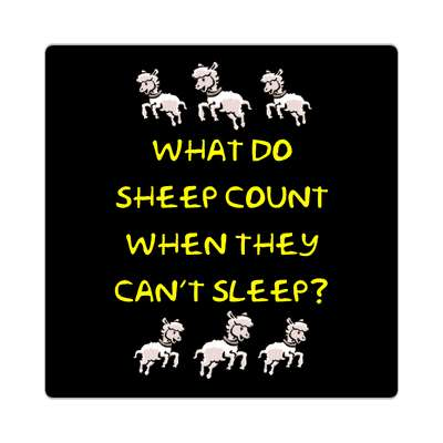 what do sheep count when they cant sleep sticker