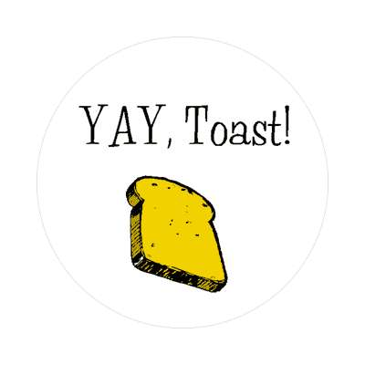yay toast sticker